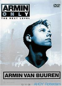 Cover Armin van Buuren - Armin Only - The Next Level - Ahoy' Rotterdam [DVD]